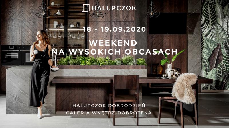 'Weekend na wysokich obcasach' w salonie Halupczok Dobrodzień