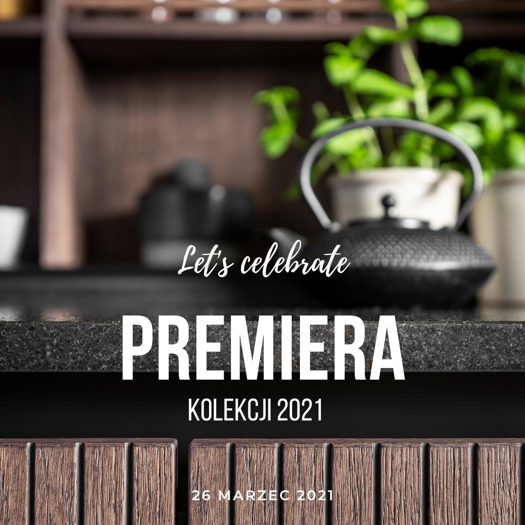 Premiera kolekcji 2021